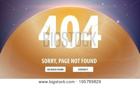 404 Error With Space On The Background. Page Not Found. Ui Ux Template For Website. Vector Illustrat