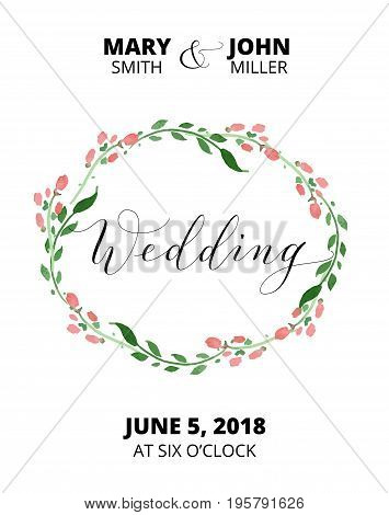 Wedding card with watercolor flower wreath, invitation template. Hand written custom calligraphy isolated on white. Can also be used for photo overlays. Free font used - Open Sans.