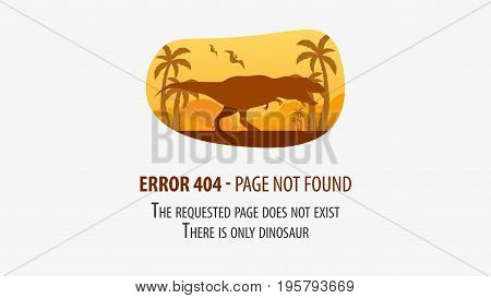 404 Error With Dinosaur. Page Not Found. Ui Ux Template For Website. Vector Illustration.