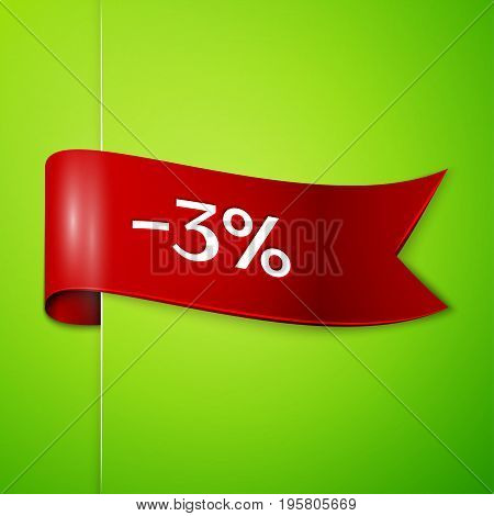 Realistic Red ribbon with text three percent for discount on green background. Colorful realistic sticker, banner for sale, shopping, market, business theme. Vector template for your design