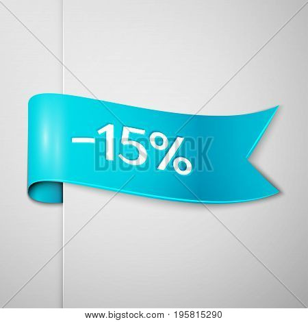 Realistic Cyan ribbon with text fifteen percent for discount on grey background. Colorful realistic sticker, banner for sale, shopping, market, business theme. Vector template for your design
