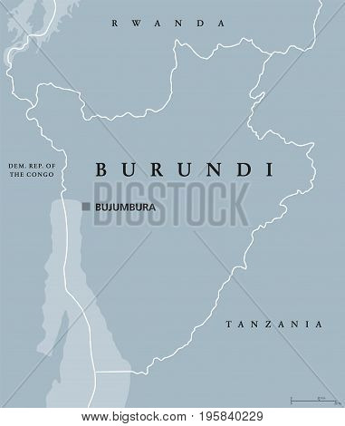Burundi political map with capital Bujumbura and international borders. Republic and landlocked country in the African Great Lakes region of East Africa. Gray illustration. English labeling. Vector.