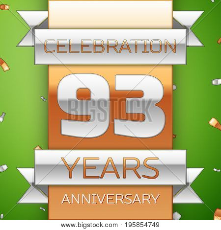 Realistic Ninety three Years Anniversary Celebration Design. Silver and golden ribbon, confetti on green background. Colorful Vector template elements for your birthday party. Anniversary ribbon