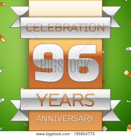 Realistic Ninety six Years Anniversary Celebration Design. Silver and golden ribbon, confetti on green background. Colorful Vector template elements for your birthday party. Anniversary ribbon