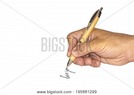 A man's hand writes by pen words love you. Isolated on white background.