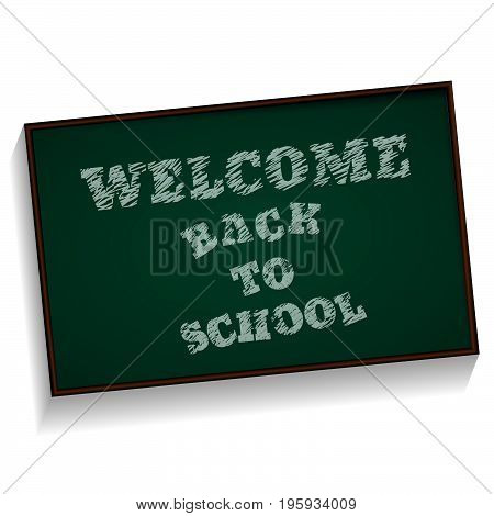 Welcome Back To School  Chalkboard On White Background Vector Eps 10