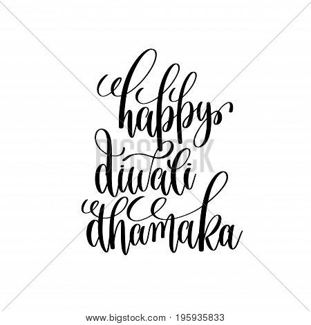 happy diwali dhamaka black calligraphy hand lettering text isolated on white background for indian diwali fire light holiday design template, greeting card vector illustration