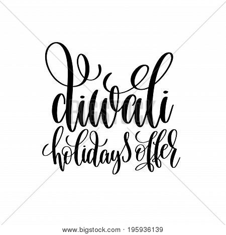 diwali holidays offer black calligraphy hand lettering text isolated on white background for indian diwali fire light holiday design template, greeting card vector illustration