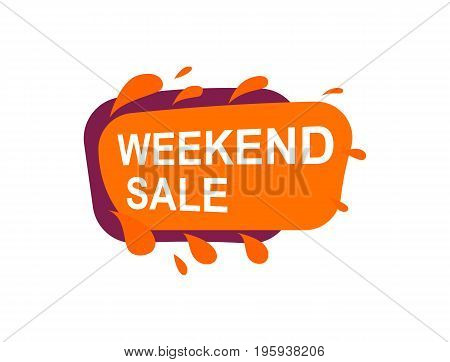 Weekend sale speech bubble for retail promotion. Most commonly used replica label, marketing sticker isolated vector illustration.