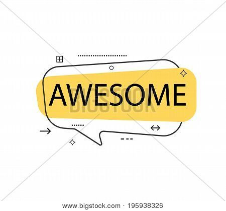 Outline speech bubble with Awesome phrase. Most commonly used replica label isolated on white background vector illustration.