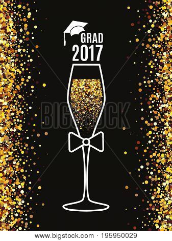 Grad 2017 class of with glass of champagne hat for greeting card invitation banner poster postcard. Isolated