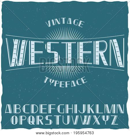 Vintage label typeface named Western with alphabet on the blue background vector illustration
