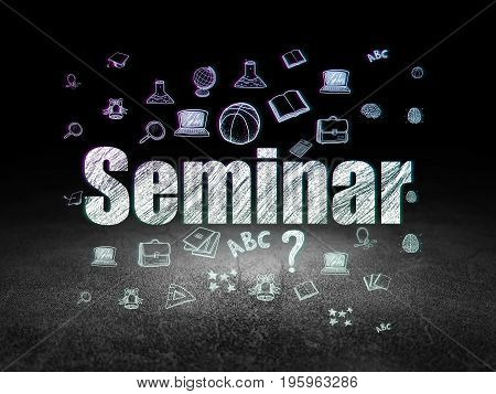 Learning concept: Glowing text Seminar,  Hand Drawn Education Icons in grunge dark room with Dirty Floor, black background