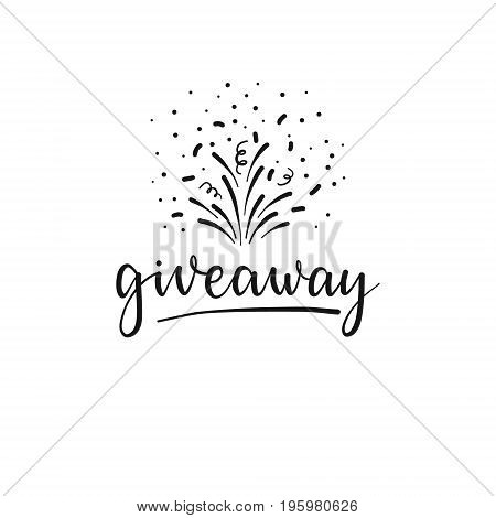 Giveaway Winner Label, Illustration, Card For Promotional Products. Vector Handlettering Banner, Pri