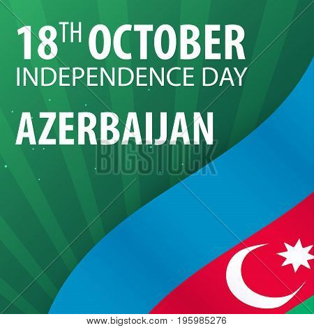 Independence Day Of Azerbaijan. Flag And Patriotic Banner. Vector Illustration.