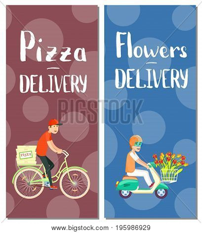 Pizza and flowers delivery flyers. Restaurant express delivery service poster with courier man on bicycle and scooter. Commercial shipping advertising, fast food retail vector illustration.