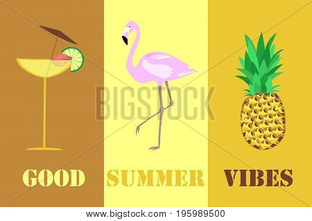 Summertime. Good vibes only with cocktail, flamingo and pineapple in trendy colors.