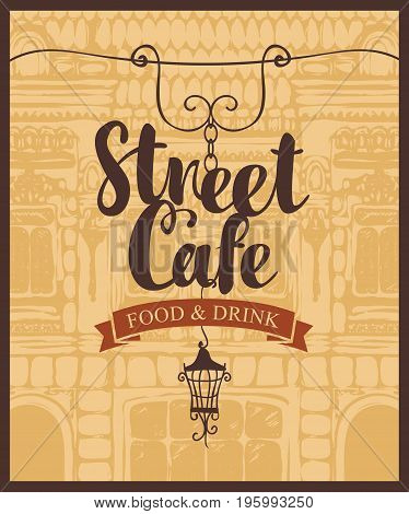 Vector banner for street cafe with inscription and lantern on the background of old house in baroque style