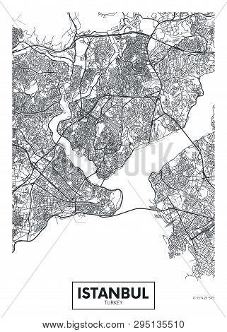 City Map Istanbul, Travel Vector Poster Design Detailed Plan Of The City, Rivers And Streets