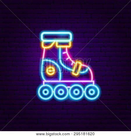 Roller Skating Neon Label. Vector Illustration Of Sport Promotion.