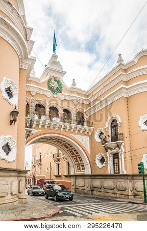 Guatemala City,guatemala - March 2,2019 - View At The Arch Of Correos In The Streets Of Guatemala Ci