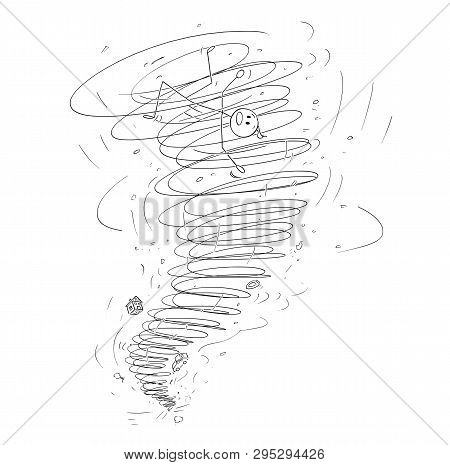 Cartoon Stick Figure Drawing Conceptual Illustration Of Man Carried Away By Tornado Storm.