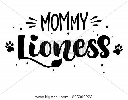 Mommy's Tiger isolated black'n'white hand draw calligraphyc script lettering whith dots, splashes and whiskers decore. Design for cards, t-shirts, banners, baby shower prints. poster