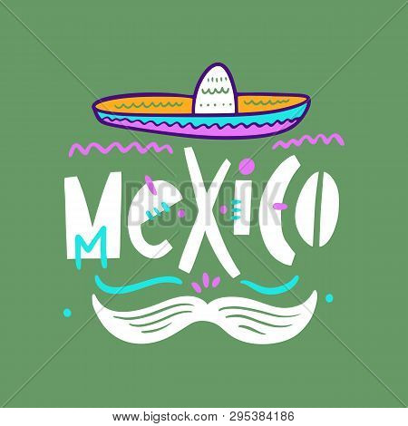 Sambrero And Mustache Illustration. Hand Drawn Style. Isolated On Green Background.