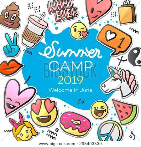 Summer Camp 2019 For Kids Creative And Colorful Poster With Emoticon Stickers, Vector Illustration