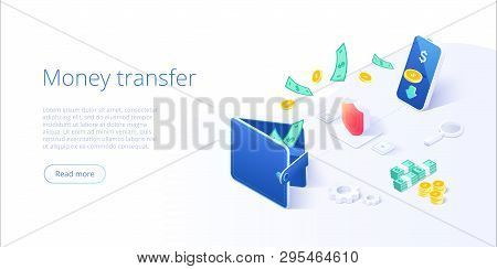 Online Money Transfer From Wallet To Smartphone In Isometric Vector Illustration. Capital Flow, Earn