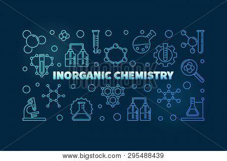 Inorganic Chemistry Blue Vector Concept Horizontal Illustration In Thin Line Style On Dark Backgroun