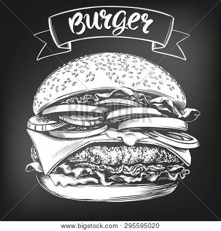Burger, Hamburger Hand Drawn Vector Illustration Sketch. Chalk Menu. Retro Style