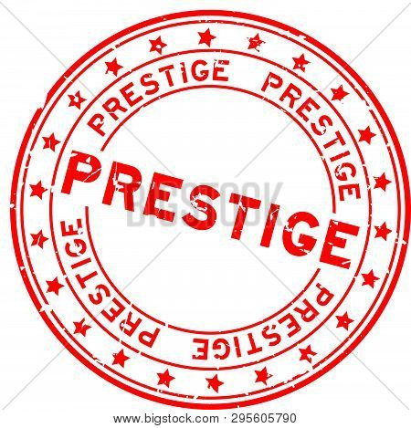 Grunge Red Prestige Word With Star Icon Round Rubber Seal Stamp On White Background