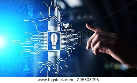 Digital Disruption. Disruptive Business Ideas. Iot Internet Of Things, Network, Smart City And Machi