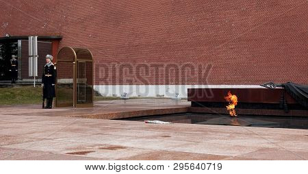 Moscow, Russia. April 14, 2019 Eternal Flame And Soldier-sentry, Standing In Moscow
