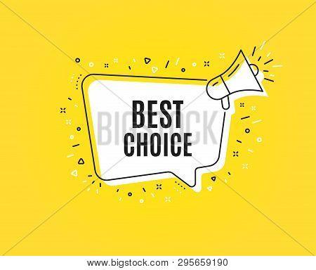 Best Choice. Megaphone Banner. Special Offer Sale Sign. Advertising Discounts Symbol. Loudspeaker Wi