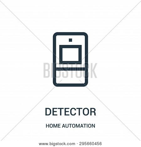 Detector Icon Isolated On White Background From Home Automation Collection. Detector Icon Trendy And