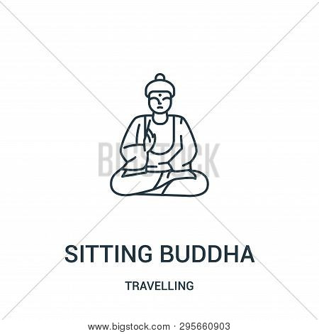Sitting Buddha Icon Isolated On White Background From Travelling Collection. Sitting Buddha Icon Tre