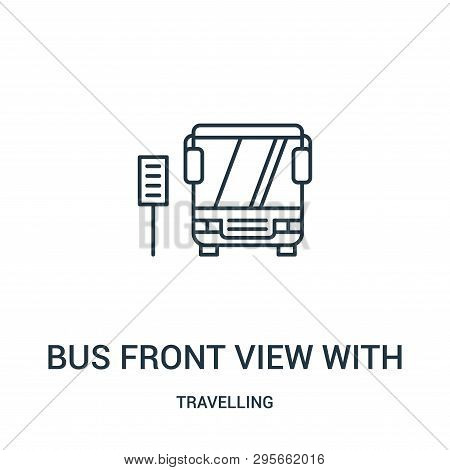 Bus Front View With Sign Icon Isolated On White Background From Travelling Collection. Bus Front Vie