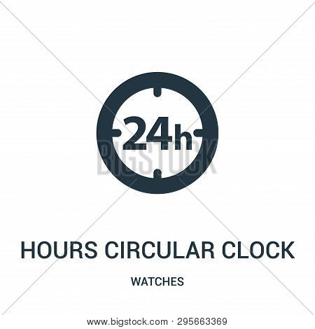 Hours Circular Clock Symbol Icon Isolated On White Background From Watches Collection. Hours Circula