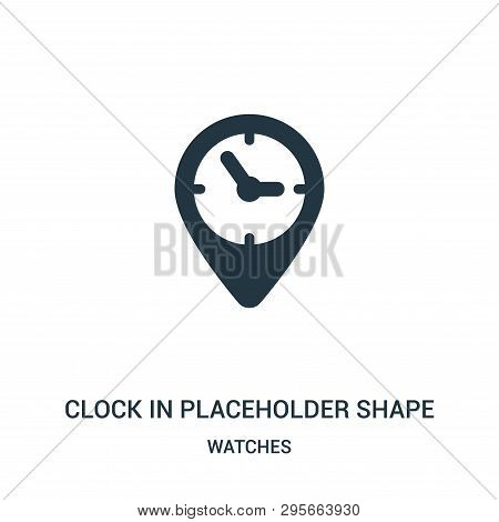 Clock In Placeholder Shape Icon Isolated On White Background From Watches Collection. Clock In Place