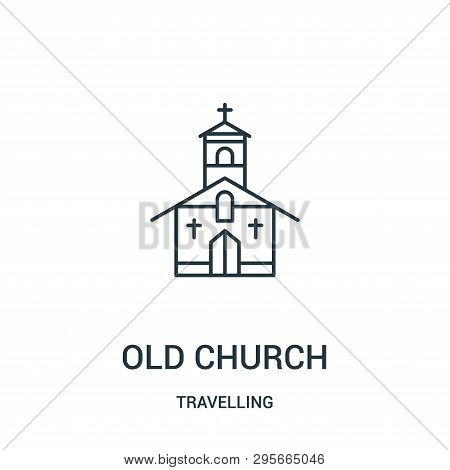 Old Church Icon Isolated On White Background From Travelling Collection. Old Church Icon Trendy And