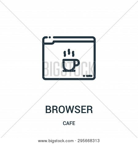Browser Icon Isolated On White Background From Cafe Collection. Browser Icon Trendy And Modern Brows