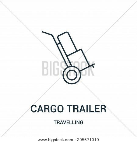 Cargo Trailer Icon Isolated On White Background From Travelling Collection. Cargo Trailer Icon Trend