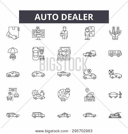 Auto Dealer Line Icons, Signs Set, Vector. Auto Dealer Outline Concept, Illustration: Auto, Dealer,