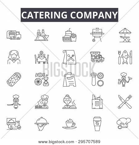 Catering Company Line Icons, Signs Set, Vector. Catering Company Outline Concept, Illustration: Food