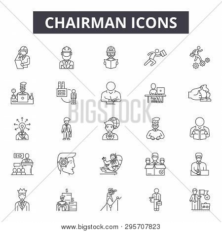 Chairman Line Icons, Signs Set, Vector. Chairman Outline Concept, Illustration: Chairman, Business,