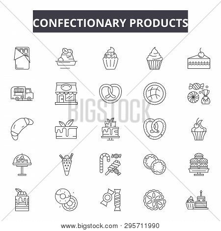 Confectionary Products Line Icons, Signs Set, Vector. Confectionary Products Outline Concept, Illust
