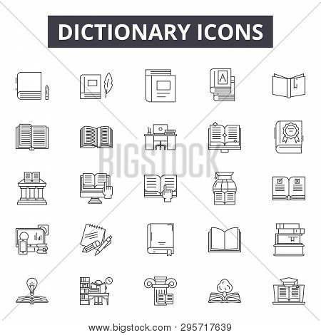 Dictionary Line Icons, Signs Set, Vector. Dictionary Outline Concept, Illustration: Dictionary, Educ