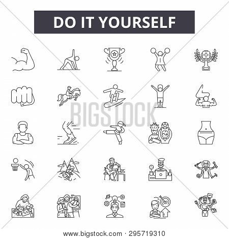 Do It Yourself Line Icons, Signs Set, Vector. Do It Yourself Outline Concept, Illustration: Diy, Hom